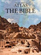 The Historical Atlas of the Bible Hardback