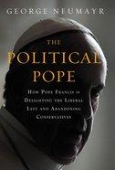 The Political Pope Hardback