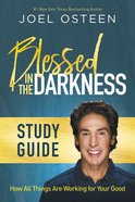 Blessed in the Darkness (Study Guide) Paperback