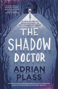 The Shadow Doctor (#01 in Shadow Doctor Series)