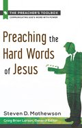Preaching the Hard Words of Jesus Paperback