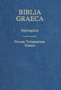 Biblia Graeca: Septuagint and Na28