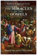 The Miracle in the Gospels Paperback