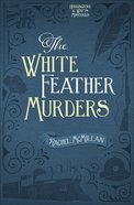 The White Feather Murders (#03 in Herringford And Watts Mysteries Series) Paperback