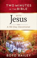 Two Minutes in the Bible With Jesus (Two Minutes In The Bible Series) eBook