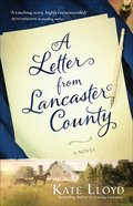A Letter From Lancaster County (#01 in Lancaster Discoveries Series) Paperback