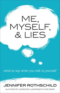 Me, Myself, and Lies: What to Say When You Talk to Yourself