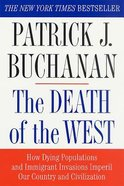 The Death of the West Paperback