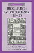 Culture of English Puritanism 1560-1700 Paperback