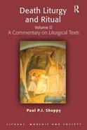 Death Liturgy and Ritual (Vol 2)