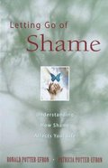 Letting Go of Shame Paperback
