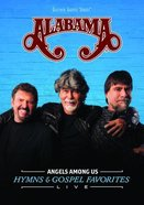 Alabama Angels Among Us - Hymns & Gospel Favorites (Gaither Gospel Series) DVD