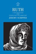 Ruth (#08 in Anchor Yale Bible Commentaries Series) Hardback