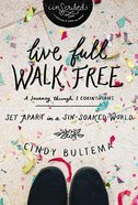 Live Full Walk Free (Study Guide) (Inscribed Collection Series) Paperback