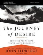 The Journey of Desire (Study Guide)