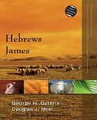 Hebrews, James (Zondervan Illustrated Bible Backgrounds Commentary Series) Paperback