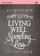 Living Well, Spending Less (Four Session) DVD