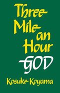 Three Mile An Hour God Paperback