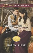 The Engagement Charade (Smoky Mountain Matches) (Love Inspired Series Historical)