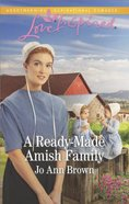 A Ready-Made Amish Family (Amish Hearts) (Love Inspired Series)