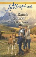 Their Ranch Reunion (Rocky Mountain Heroes) (Love Inspired Series)