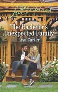 The Bachelor's Unexpected Family (Love Inspired Series)