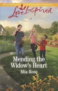 Mending the Widow's Heart (Liberty Creek) (Love Inspired Series) Mass Market