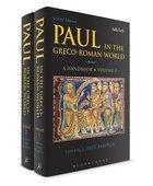 Paul in the Greco-Roman World (A Handbook) (Vol. 1 & 2)