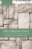 The Christian Faith Paperback