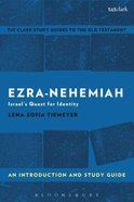 Ezra-Nehemiah An Introduction and Study Guide (T&t Clark Study Guides Series) Paperback
