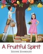 A Fruitful Spirit Paperback