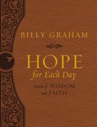 Hope For Each Day: Words of Wisdom and Faith