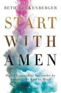 Start With Amen Paperback