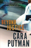 Beyond Justice (#01 in Hidden Justice Series) Paperback