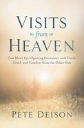 Visits From Heaven Paperback