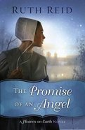 The Promise of An Angel (#1 in Heaven On Earth Series) Paperback