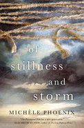 Of Stillness and Storm Paperback
