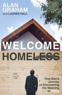 Welcome Homeless Paperback