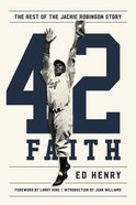 42 Faith: The Rest of the Jackie Robinson Story Hardback