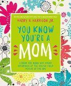 You Know You're a Mum Hardback