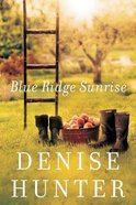 Blue Ridge Sunrise (#01 in Blue Ridge Romance Series) Paperback