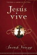 Jesus Vive: Experimenta (Jesus Lives) Paperback