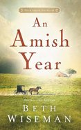 An Amish Year (Four Amish Novellas In One) Paperback