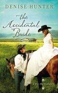 The Accidental Bride (Big Sky Romance Series)