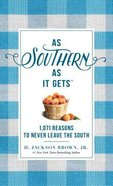 As Southern as It Gets Hardback
