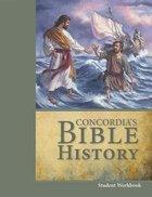 Concordia's Bible History (Workbook)