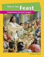 This is the Feast (Student Book)