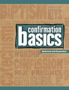Confirmation Basics (& Expanded Edition)