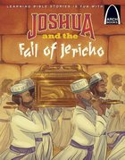 Joshua and the Fall of Jericho (Arch Books Series)