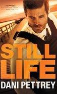 Still Life (#02 in Chesapeake Valor Series) Hardback